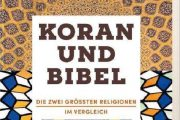 «قرآن و انجیل؛ مقایسه دو دین بزرگ جهان» منتشر شد
